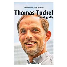 Thomas Tuchel Die Biografie