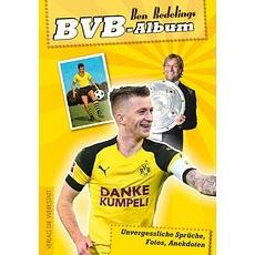 BVB-Album - Unvergessliche Sprüche, Fotos, Anekdoten
