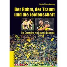 Borussia Dortmund Der Ruhm, der Traum u. die Leidenschaft
