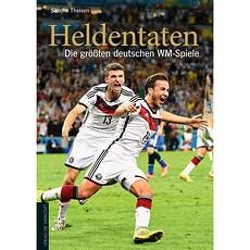 Heldentaten - Die größten deutschen WM-Spiele