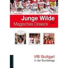 VfB Stuttgart Junge Wilde und Magisches Dreieck