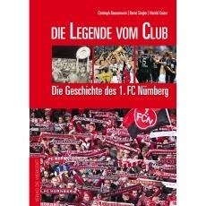 1. FC Nürnberg Die Legende vom Club