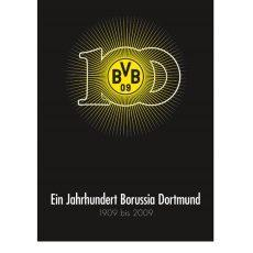 Borussia Dortmund Ein Jahrhundert BVB