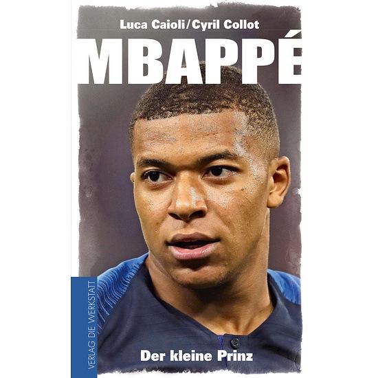 Mbappé - Der kleine Prinz