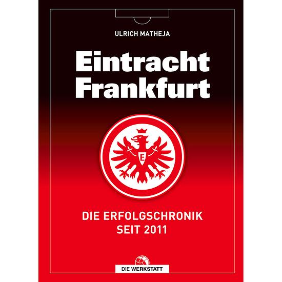 Buch Eintracht Frankfurt - Die Erfolgschronik
