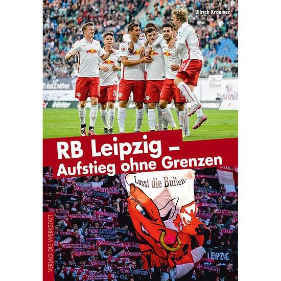 RB Leipzig - Buch - Aufstieg ohne Grenzen