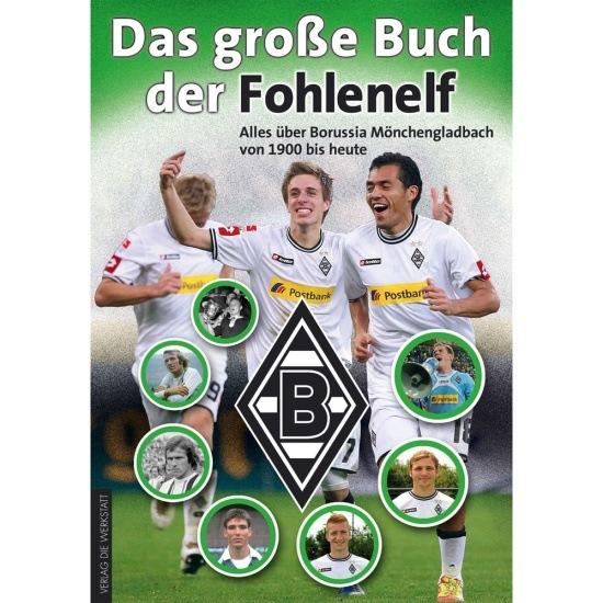 Borussia M'gladbach Das Große Buch der Fohlenelf