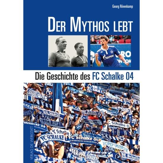 FC Schalke 04 Der Mythos lebt