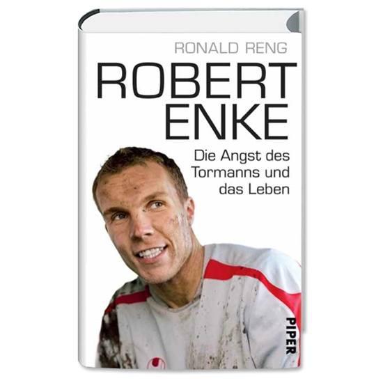"""Ronald Reng - Robert Enke """"Ein allzu kurzes Leben"""""""