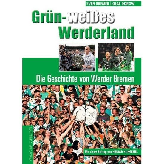 Werder Bremen Grün-weißes Werderland