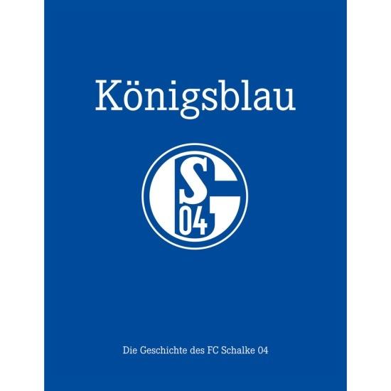 FC Schalke 04 Buch - Königsblau