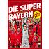 Die Super-Bayern-Wissenswertes zum besten Verein der Welt (1)